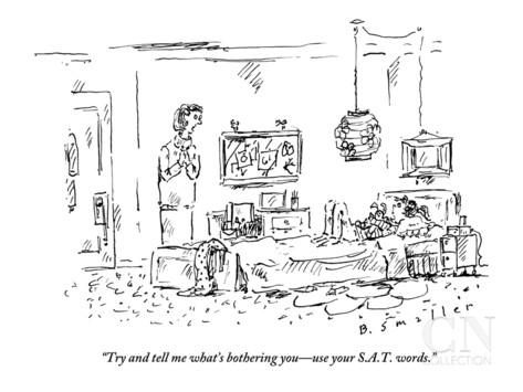 barbara-smaller-try-and-tell-me-what-s-bothering-you-use-your-s-a-t-words-new-yorker-cartoon